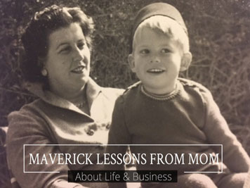 Maverick Lessons From Mom